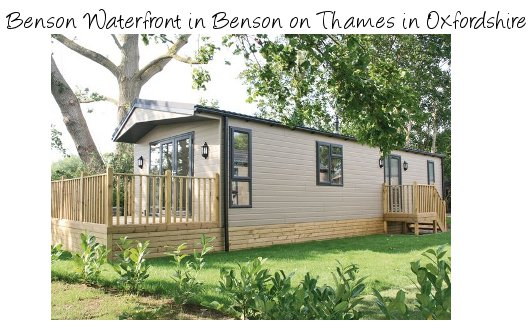 Benson Waterfront can be found in Benson on Thames, Oxfordshire. Caravans at Benson Waterfront sleep 2 or 4 people with a hot tub