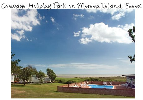 Cosways Holiday Park on Mersea Island in Essex is a family caravan park, with enough entertainment to keep the children happy