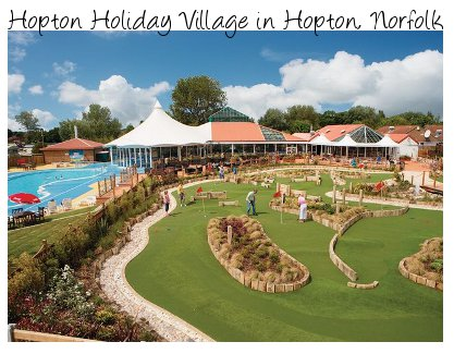 Hopton Holiday Village - perfect for a family holiday