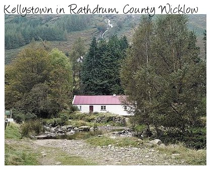 The holiday cottage of Kellystown is in the peaceful Glenmalure valley in Rathdrum, County Wicklow