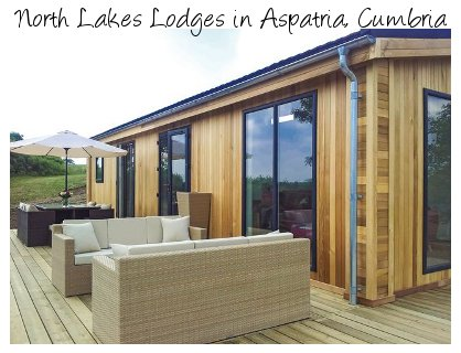 North Lakes Lodges are a modern collection of holiday lodge near Aspatria in Cumbria