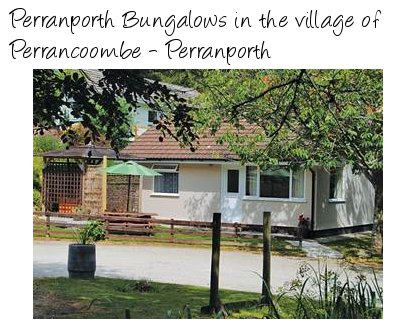 Holiday Bungalows in the Perranporth area of Cornwall