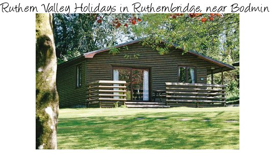 Ruthern Valley Holidays is a quiet holiday park in Ruthernbridge, near Bodmin. Lodges and caravans.