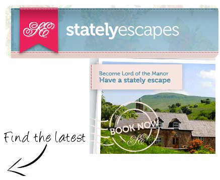 Stately Escapes - latest cottages, castles and manor houses