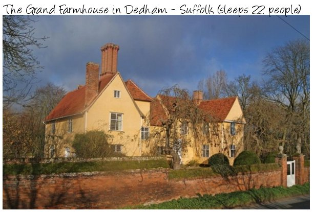 The Grand Farmhouse is a very large holiday cottage indeed - sleeping 22 people in the heart of the Suffolk countryside