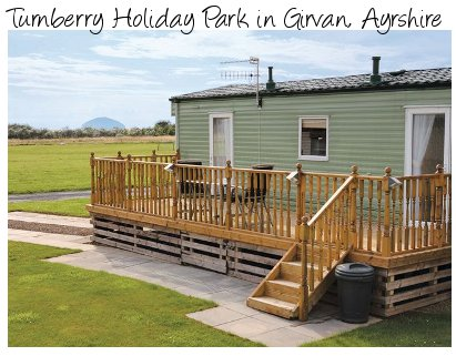 Turnberry Holiday Park in Girvan is a small family holiday park close to the Ayrshire coast