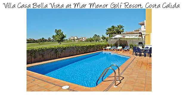 Villa Casa Bella Vista is on the resort of Mar Menor Golf Resort in Costa Calida - Spain